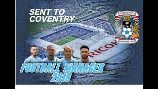 Football Manager 2019 - Sent To Coventry Episode 7