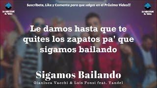 Luis Fonsi, Yandel - Sigamos Bailando   S Prod. Gianluca Vacchi