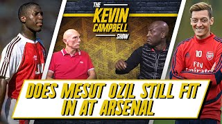 Does Ozil Still Fit In At Arsenal? (Ask KEV)  | The Kevin Campbell Show ft Lee Judges