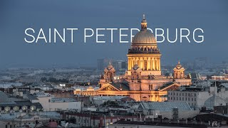 Saint Petersburg in 4K