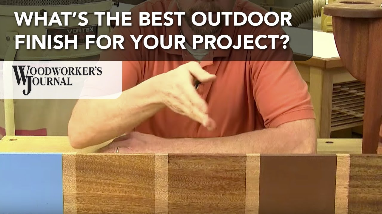 How To Choose The Best Finish For Outdoor Projects Part 69