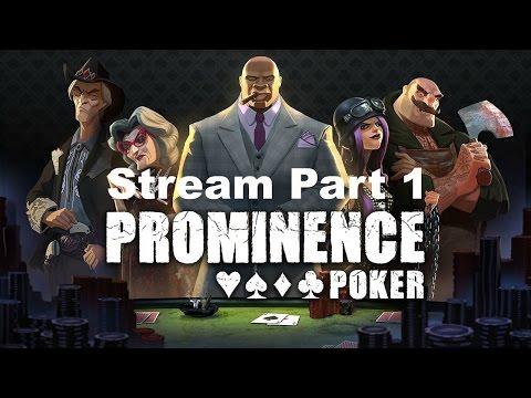 Prominence Poker Stream Part 1