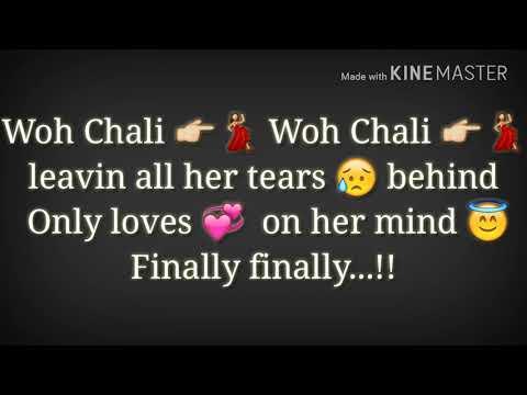 Woh Chali Woh Chali | Bombay Viking | Latest romantic song video | whatsapp status lyrics.