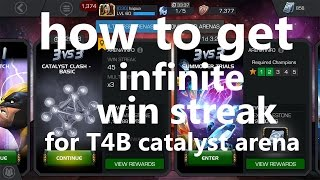 how to get infinite win steak for t4 basic catalyst arena marvel contest of champion