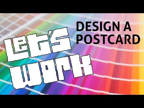 Design a Postcard - Let's Work E01