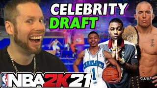 NBA 2K21 Celebrity Draft - I GOT SCAMMED!