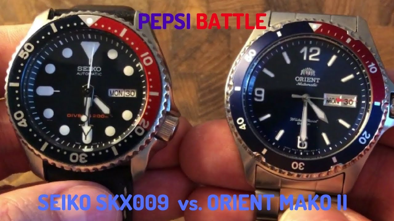 Affordable Pepsi Battle Seiko Skx009 Vs Orient Mako Ii Youtube