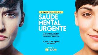 Conferência da Saúde Mental Urgente