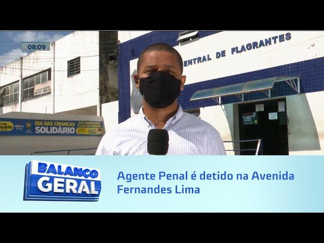Imprudência no trânsito: Agente Penal é detido na Avenida Fernandes Lima por direção perigosa