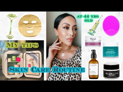 my-skin-care-routine-at-44-yrs-old/-tips-and-ideas-for-better-healthy-skin