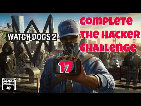 WATCH DOGS 2! Campaign (Complete the Hacker Challenge) STRATEGY GUIDE 17 Xbox One/Ps4/Steam