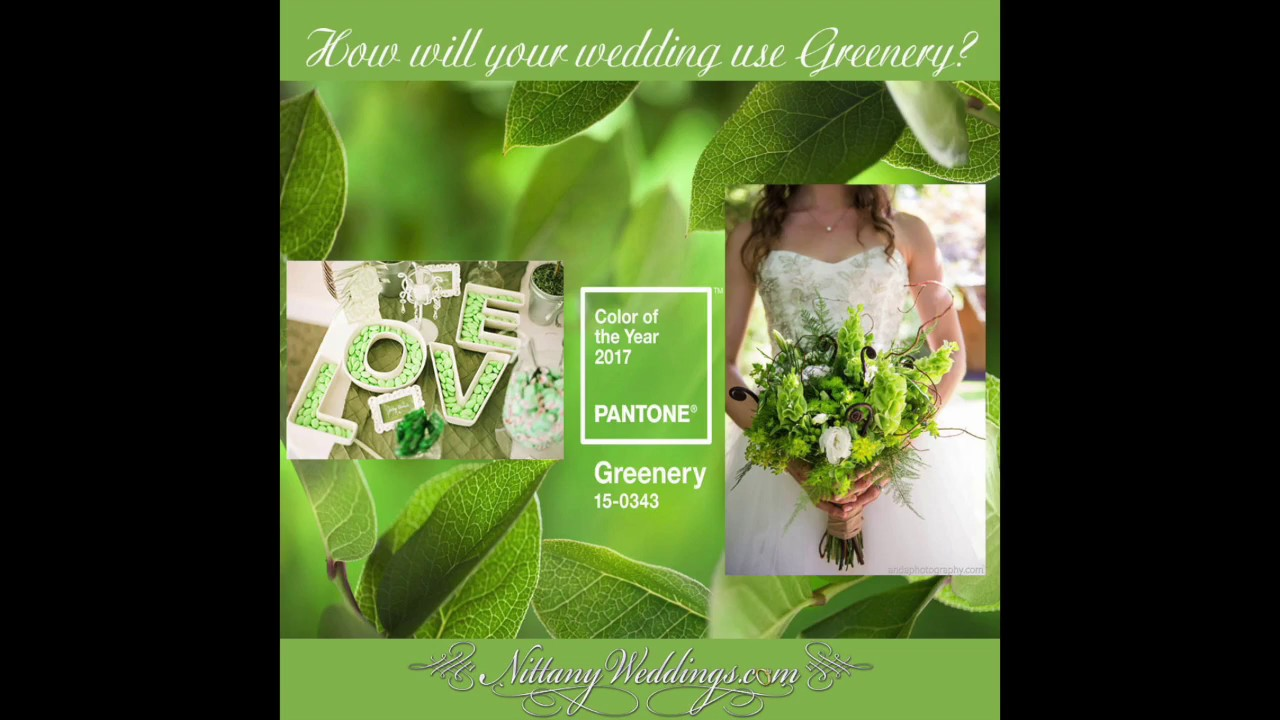 Pantone S Color Of The Year 2017 Greenery Nittany Weddings