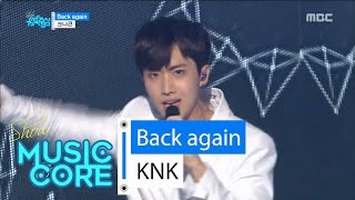 Download Video [HOT] KNK - Back Again, 크나큰 - 백어게인 Show Music core 20160604 MP3 3GP MP4