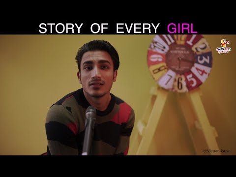 Story Of Every Girl | Vihaan Goyal Feat Dheeraj Pandey | Laughing Colours