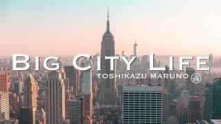Toshikazu Maruno -Big City Life