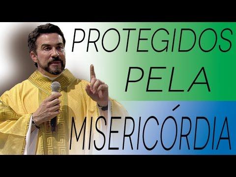 Protegidos pela Misericórdia - Pe. Fábio de Melo (22/04/17)
