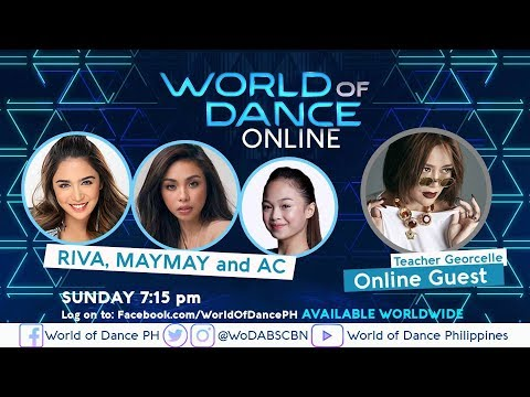 World Of Dance Online With Riva, Maymay, AC, And Teacher Georcelle | February 17, 2019