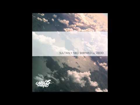 Sultan + Ned Shepard vs. Zedd - Clear Walls (Carlos Serrano Mix)