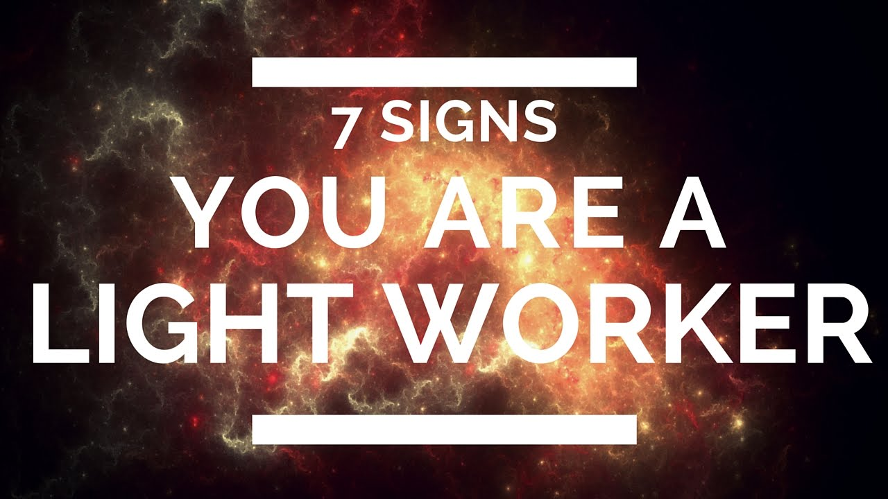 how to tell if you are a lightworker