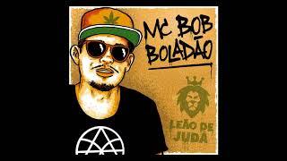 Baixar MC Bob Boladão - Leão de Juda EP Completo [ DJ Pamplona ]