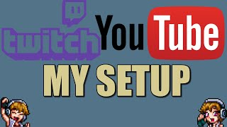 my twitch youtube setup specs gear channel information