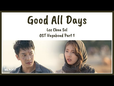 lee-chan-sol-(이찬솔)---good-all-days-ost-vagabond-part-1-|-lyrics