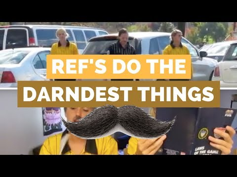 Refs Do the Darndest Things