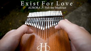 Download lagu AURORA - Exist For Love (Kalimba cover & arrange by Fish the Musician)