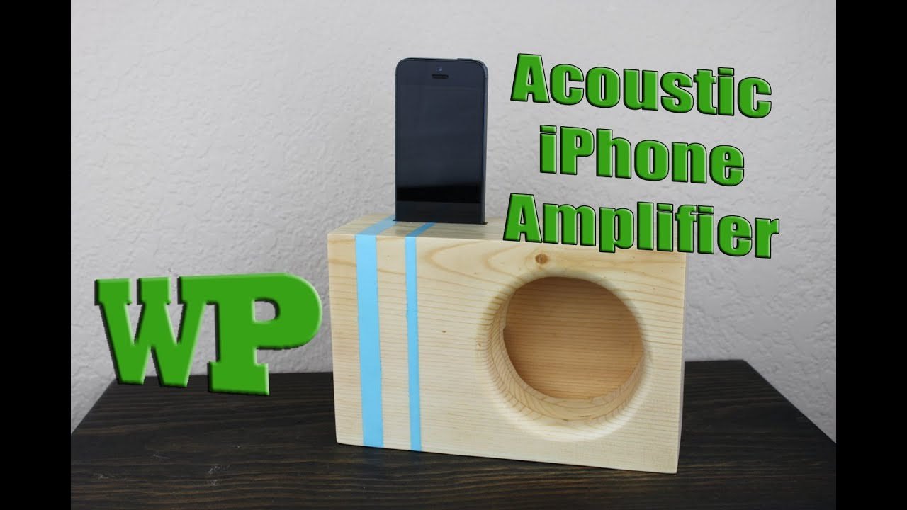 How To Make A Acoustic Iphone Amplifier Youtube