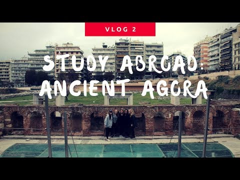 Vlog #2: Ancient Agora Thessaloniki