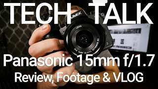 Panasonic Leica 15mm Review