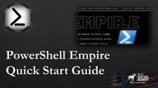 PowerShell Empire Quick Start Guide