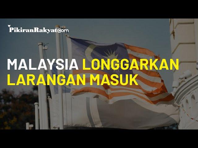 Larangan Masuk Bagi WNI di Malaysia Mulai Dilonggarkan, Kemenlu Tegaskan Tetap Izin Pihak Imigrasi