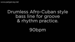 Afro-Cuban Style Drumless Bass Line Backing Track: 90bpm