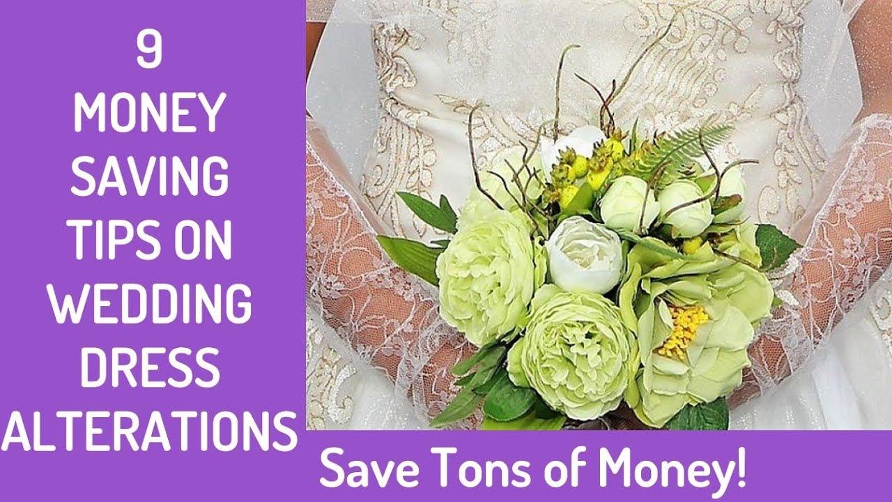 9 Money Saving Tips On Wedding Dress Alterations 2018