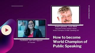 Lan Anh Nguyen - How to become a world champion of Public Speaking