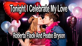 Tonight I Celebrate My Love (Instrumental) HD
