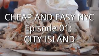 Cheap and Easy NYC, Episode 01: City Island & Sammy
