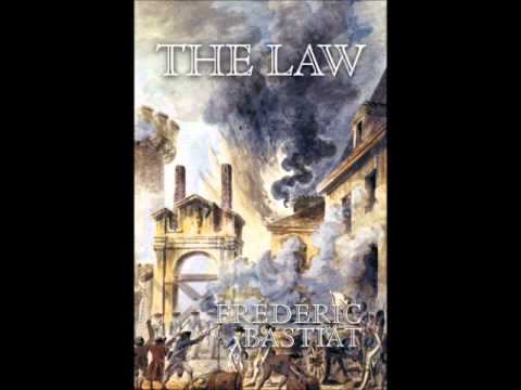 The Law by Frédéric Bastiat - Full Audiobook