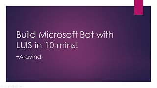 Integrate Bot with LUIS in 10 mins - Microsoft Bot Service
