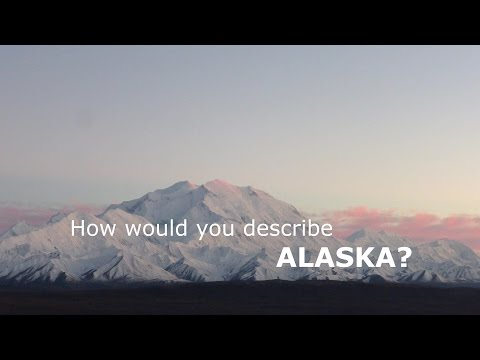 SEE THE WORLD 2: ALASKA