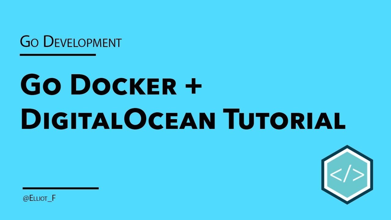 Containerizing your Go Applications with Docker - Tutorial