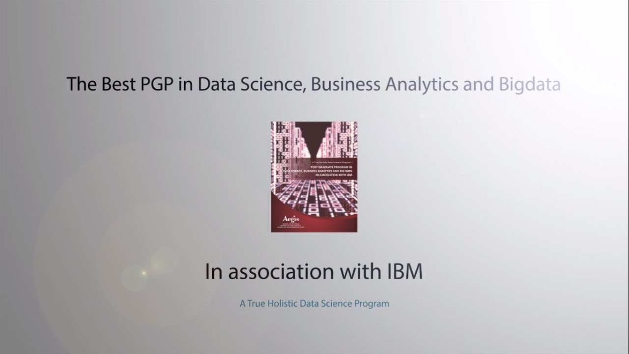 Post Graduate Program in Business Analytics and Big Data (PGP - BA
