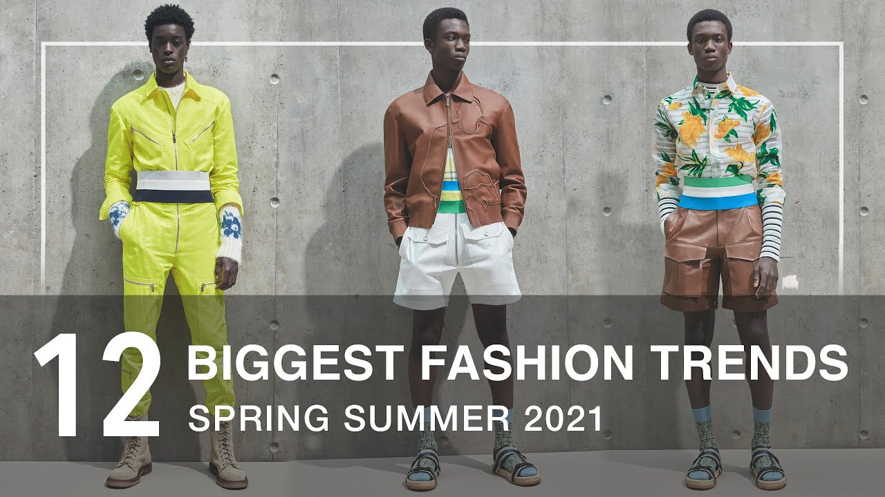 The Biggest Fashion Trends for Spring Summer 20   Men's Fashion