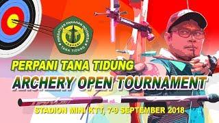 Serunya Lomba Panahan | PERPANI TANA TIDUNG Archery Open Tournament | HUT RI 73 | KTT 2018 #1