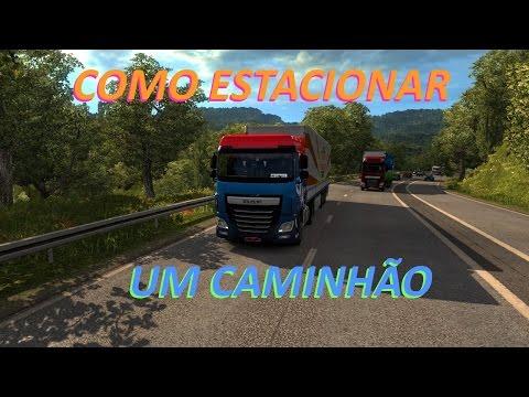 COMO ESTACIONAR UM CAMINHÃO - EURO TRUCK SIMULATOR 2 - LIÇÃO 01