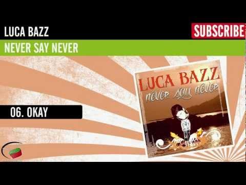 Luca Bazz - Okay (Felicità Mix)