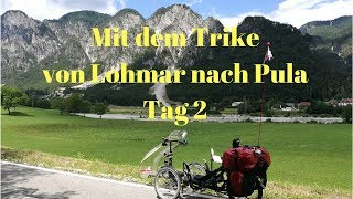 Mit dem Trike von Lohmar nach Pula Tag 2 Video