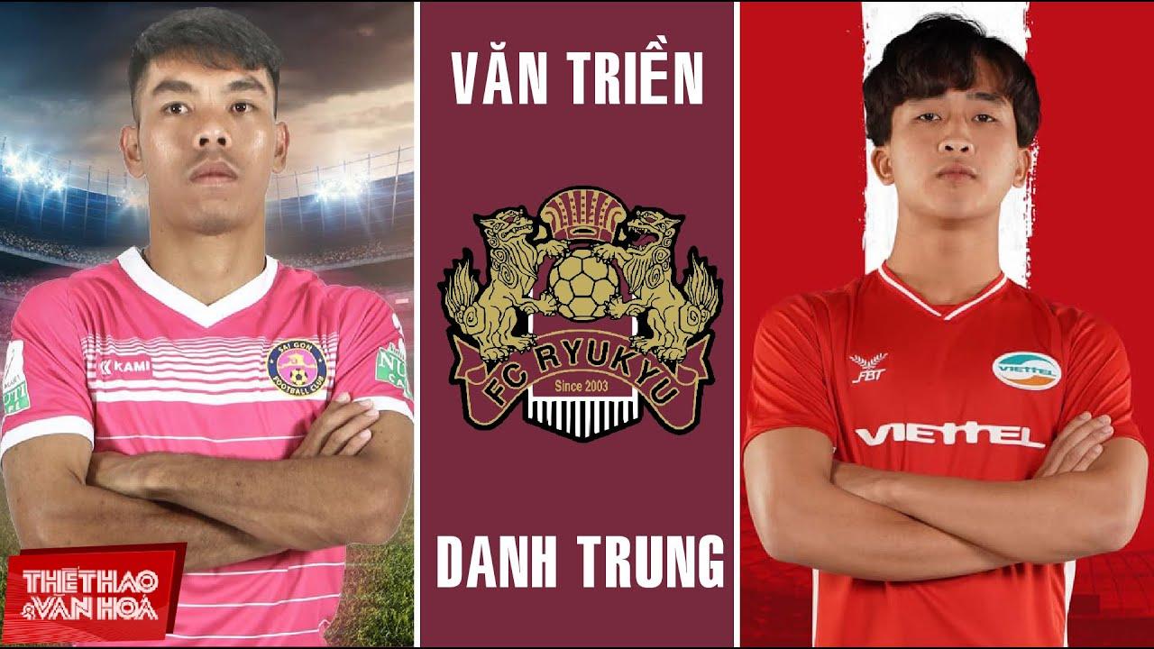 [BÓNG ĐÁ VIỆT NAM] 2 cầu thủ Việt Nam sắp sang Nhật Bản thi đấu tại J-League 2 là ai?