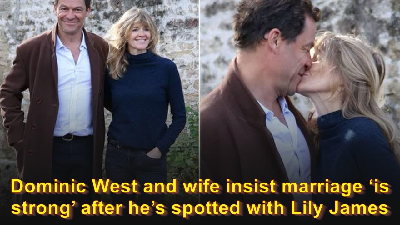 Dominic West and wife insist marriage 'is strong' after he's spotted ...